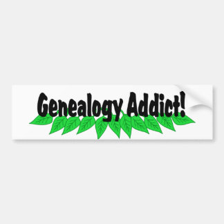 Genealogy Addict Bumper Sticker