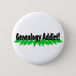 Genealogy Addict Button Badge