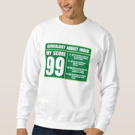Genealogy Addict Index Sweatshirt