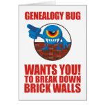 Genealogy Bug Breaks Walls Card