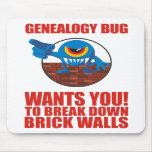 Genealogy Bug Breaks Walls Mousepad