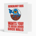 Genealogy Bug Breaks Walls Vinyl Binder