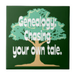 Genealogy: Chasing Your Own Tale Ceramic Tile