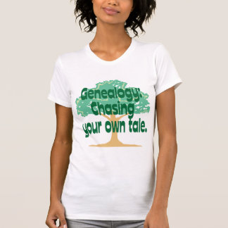 Genealogy: Chasing Your Own Tale T-Shirt