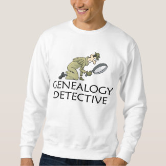 Genealogy Detective Sweatshirt