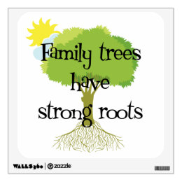 Genealogy - Family Trees Have Strong Roots Wall Decal