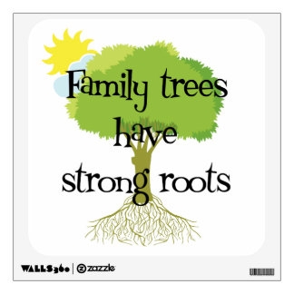 Genealogy - Family Trees Have Strong Roots Wall Graphics