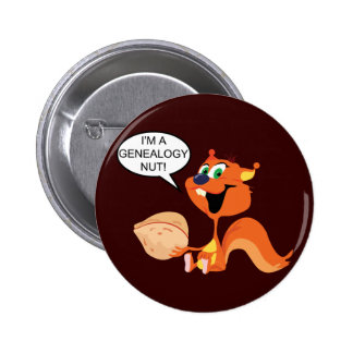 Genealogy Nut Pinback Button