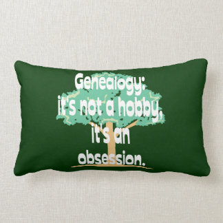 Genealogy Obsession Pillow