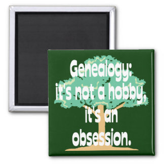 Genealogy Obsession Refrigerator Magnets