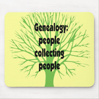 Genealogy: People Collecting People Mouse Pad