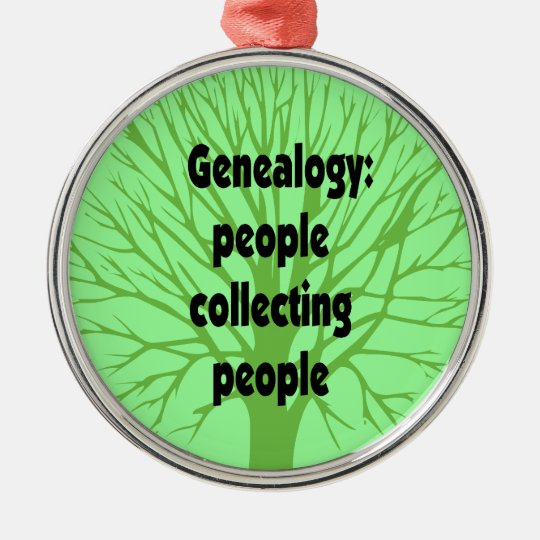Genealogy: people collecting people Ornament