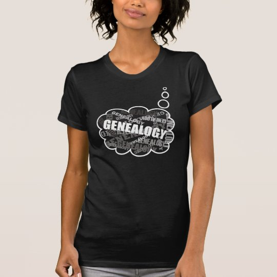 Genealogy Thoughts T-Shirt
