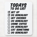 Genealogy To Do List Mouse Pad