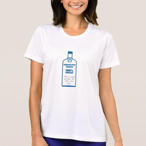 Genealogy Vodka - 100% Proof Tshirts