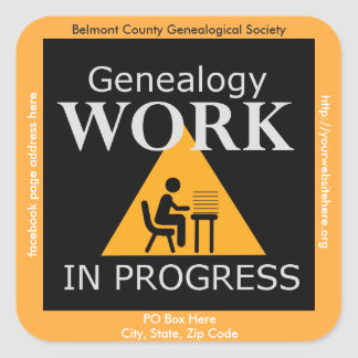 Genealogy Work in Progress - Customized Version Square Sticker
