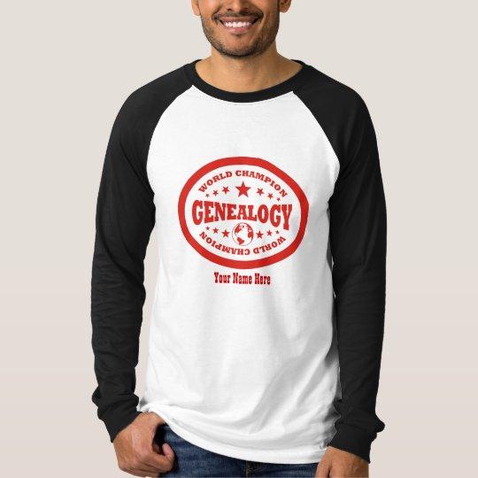 Genealogy World Champion - Custom T-Shirt