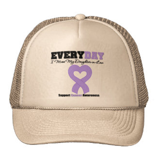 GENERAL CANCER Every Day I Miss My Daughter-in-Law Hat