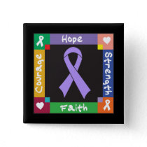 General Cancer Hope Strength Faith Pinback Button