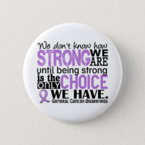 General Cancer How Strong We Are Button