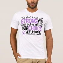 General Cancer How Strong We Are T-Shirt