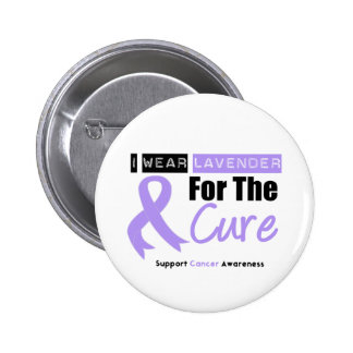 General Cancer I Wear Lavender For The Cure Buttons