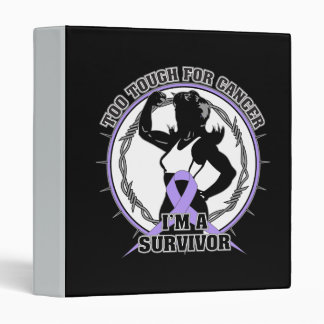 General Cancer Too Tough For Cancer.png Vinyl Binders