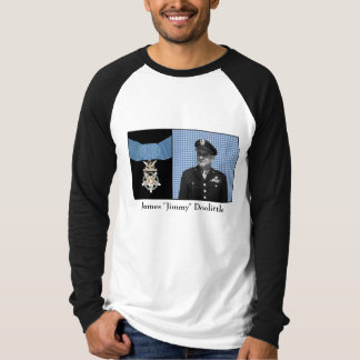 General Doolittle and The Medal of Honor T-Shirt