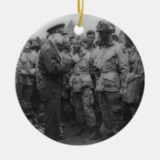 General Dwight D. Eisenhower with Paratroopers Ceramic Ornament