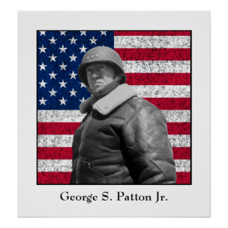 General George S. Patton and The U.S. Flag Posters