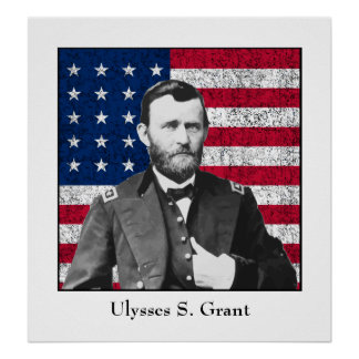 General Grant and The American Flag Poster