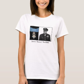 General James Doolittle and The Medal of Honor T-Shirt