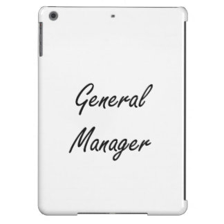 General Manager Artistic Job Design Cover For iPad Air