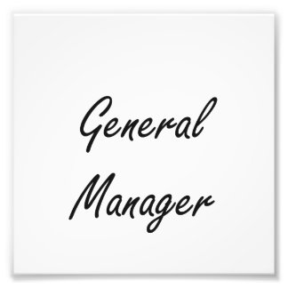 General Manager Artistic Job Design Photo Print