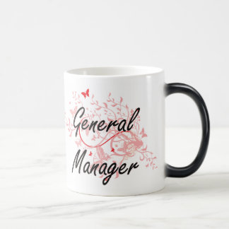 General Manager Artistic Job Design with Butterfli Magic Mug