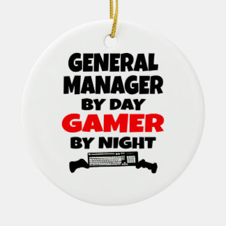 General Manager by Day Gamer by Night Ceramic Ornament