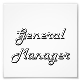 General Manager Classic Job Design Photo Print