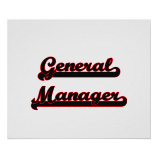 General Manager Classic Job Design Poster