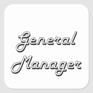 General Manager Classic Job Design Square Sticker