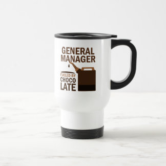 General Manager (Funny) Chocolate 15 Oz Stainless Steel Travel Mug