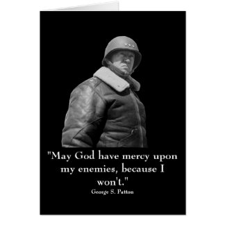 General Patton and quote Greeting Cards