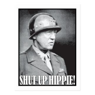 General Patton says Shut Up Hippie! Postcard