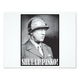 General Patton says Shut Up Pinko! Card