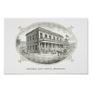 General Post Office, Honolulu, Hawaii 1890 Poster at Zazzle