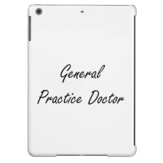 General Practice Doctor Artistic Job Design Cover For iPad Air