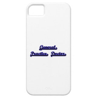 General Practice Doctor Classic Job Design iPhone 5 Cover