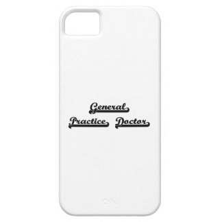 General Practice Doctor Classic Job Design iPhone 5 Covers