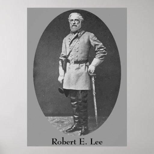 General Robert E. Lee Posters