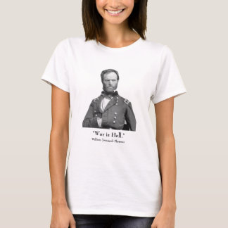 General Sherman and Quote T-Shirt