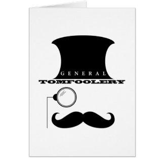 General Tomfoolery Greeting Card